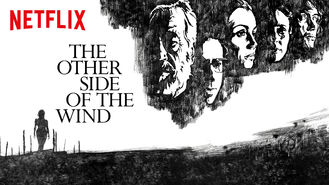 Is The Other Side of the Wind on Netflix Argentina?